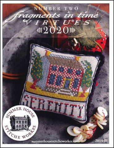 Fragments In Time 2020 Part 2-SERENITY By Summer House Stitche Workes Counted Cross Stitch Pattern
