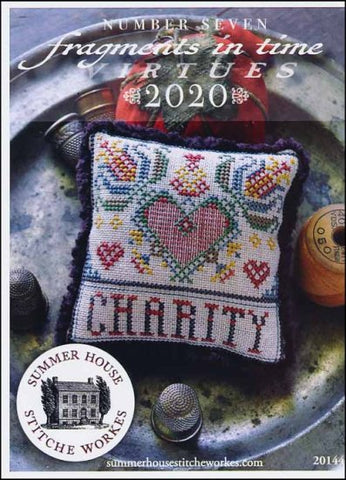 Fragments In Time 2020 Part 7-CHARITY By Summer House Stitche Workes Counted Cross Stitch Pattern