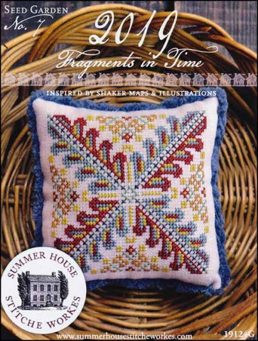 Fragments In Time 2019 Part 7 By Summer House Stitche Workes Counted Cross Stitch Pattern