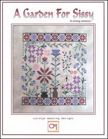 Garden For Sissy by CM DESIGN Counted Cross Stitch Pattern