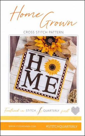 Home Grown by it's Sew Emma Stitchery Counted Cross Stitch Pattern
