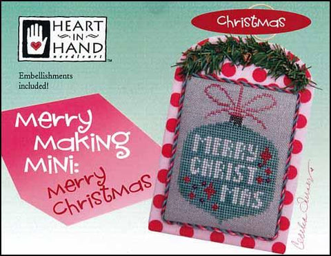 Merry Making Mini: Merry Christmas by Heart in Hand Counted Cross Stitch Pattern