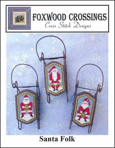 Santa Folk by Foxwood Crossings Counted Cross Stitch Pattern