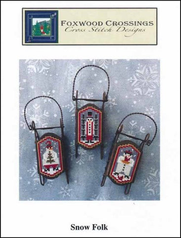 Snow Folk by Foxwood Crossings Counted Cross Stitch Pattern