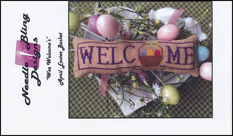 Wee Welcome's: April - Easter Basket by Needle Bling Designs Counted Cross Stitch Pattern