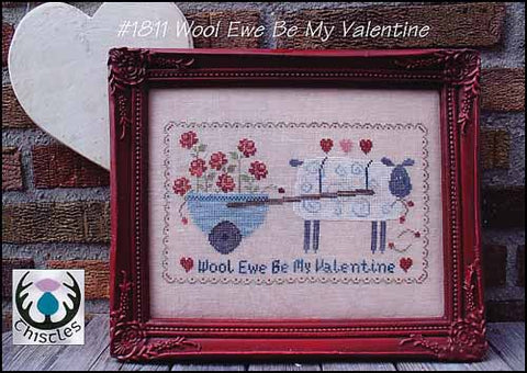 Wool Ewe Be My Valentine by Thistles Counted Cross Stitch Pattern
