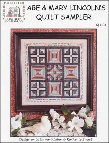 Abe and Mary Lincoln Quilt Sampler  by Rosewood Manor Counted Cross Stitch Pattern