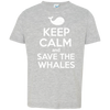Image of Keep Calm And Save the Whales Toddler Jersey T-Shirt