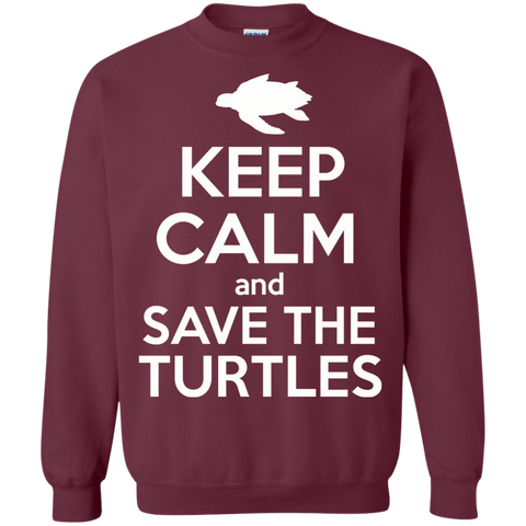 Keep Calm And Save the Turtles Sweatshirt