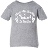Image of Save the Sharks Let Them live Infant T-Shirt
