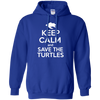 Image of Keep Calm And Save the Turtles Hoodie