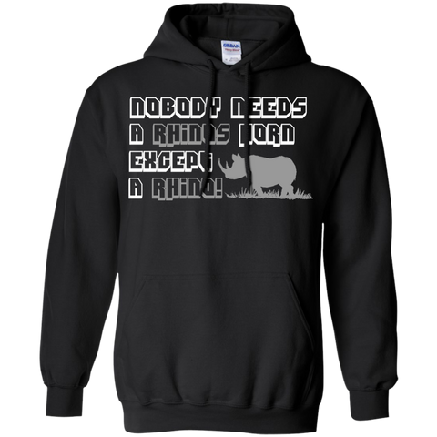 Nobody Needs A Rhino Horn Except a Rhino Awareness Hoodie