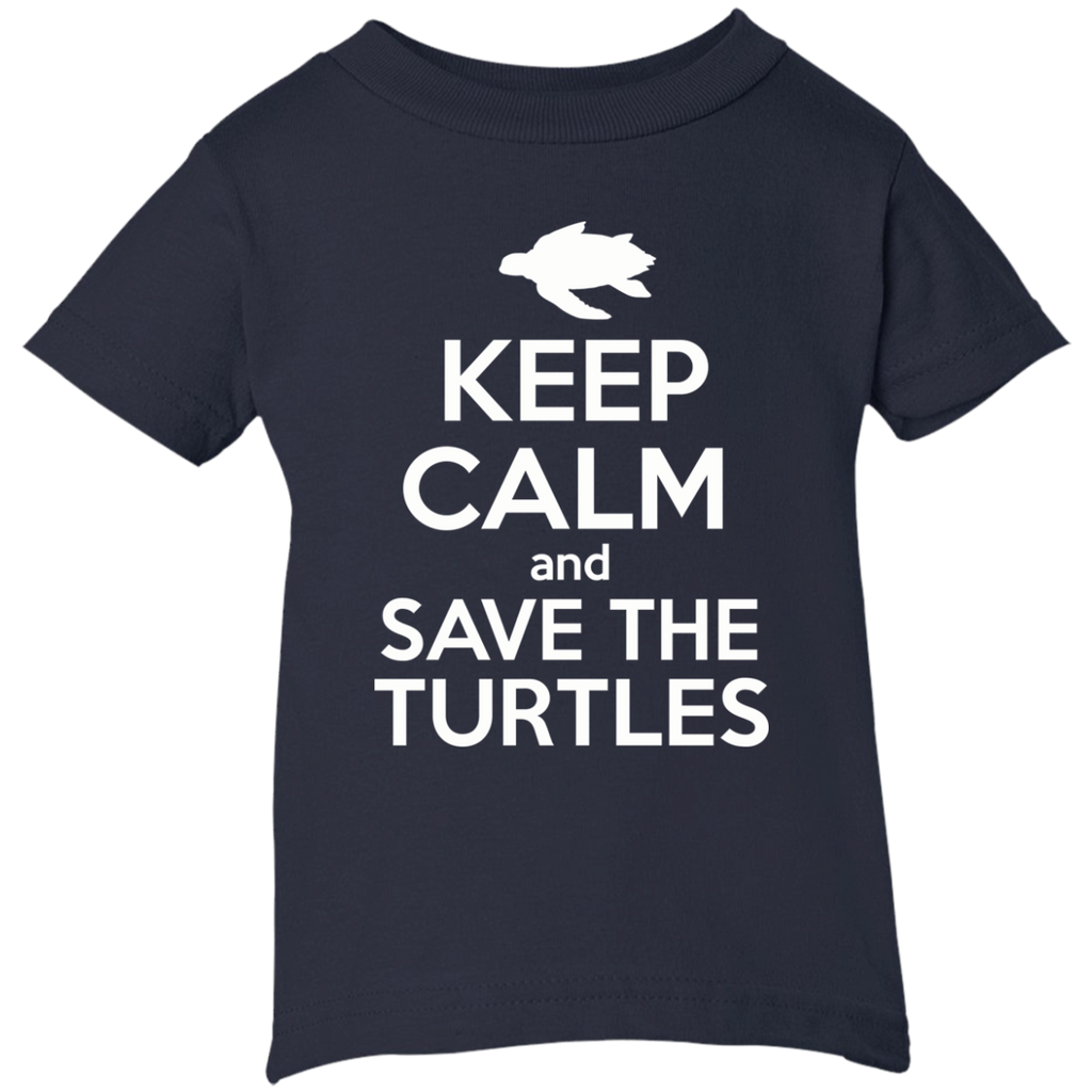 Keep Calm And Save the Turtles Infant T-Shirt