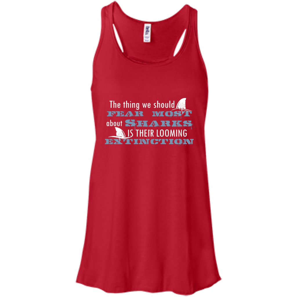 The Thing we Should Fear Most About Sharks is There Looming Extinction Women's Flowy Tank Top