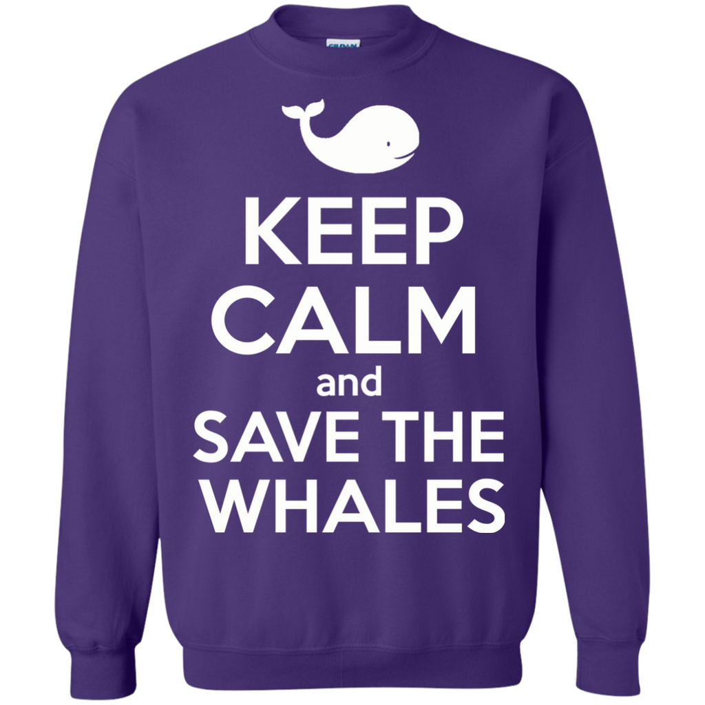Keep Calm And Save the Whales Sweatshirt