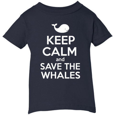 Keep Calm And Save the Whales Infant T-shirt