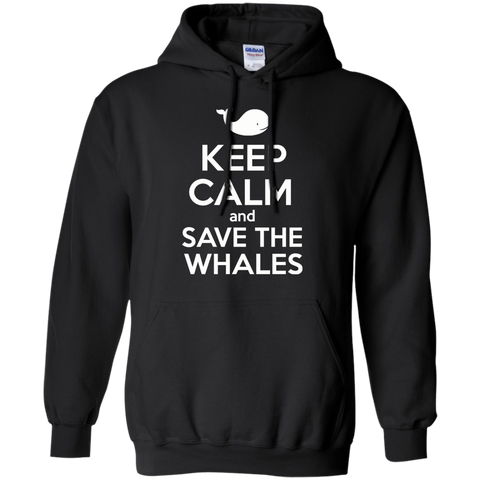 Keep Calm And Save the Whales Hoodie