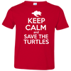 Image of Keep Calm And Save the Turtles Toddler Jersey T-Shirt