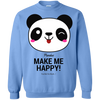 Image of Pandas Make Me happy, You Not so Much Sweatshirt