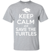 Image of Keep Calm And Save the Turtles Unisex T-Shirt