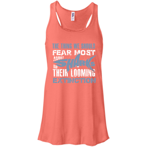 The Thing we Should Fear Most About Sharks is Their Looming Extinction Women's Flowy Tank Top