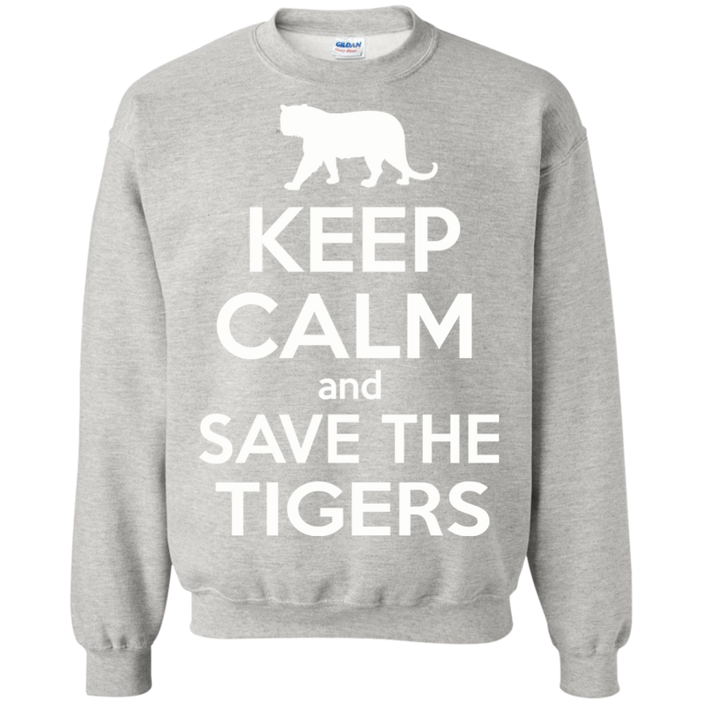 Keep Calm And Save the Tigers Awareness Sweatshirt