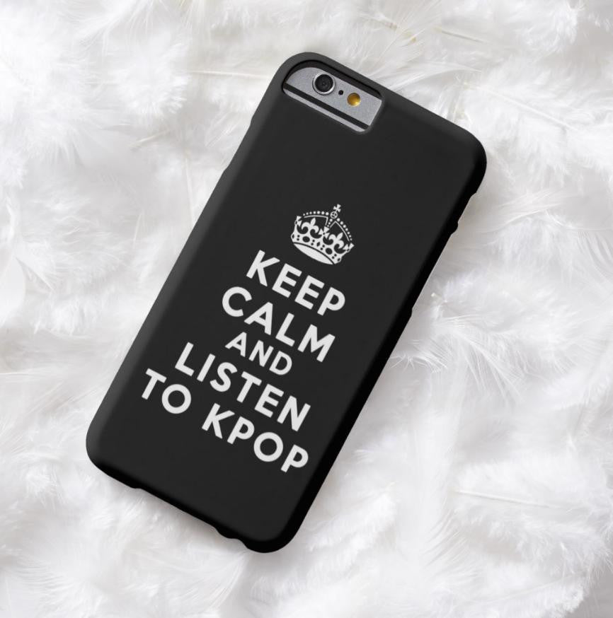 KEEP CALM AND LISTEN TO KPOP (2 DESIGNS)