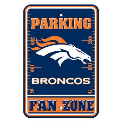 The Denver Bronco Fan Zone Parking Only Sign in Broncos NFL Car accessories
