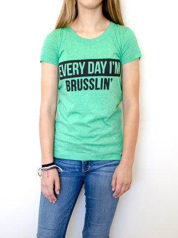 Everyday I'm Brusslin' Tee (Green) - EAT Healthy Designs  - 1