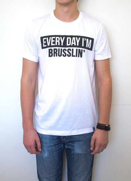 Everyday I'm Brusslin' (Men) - EAT Healthy Designs  - 1