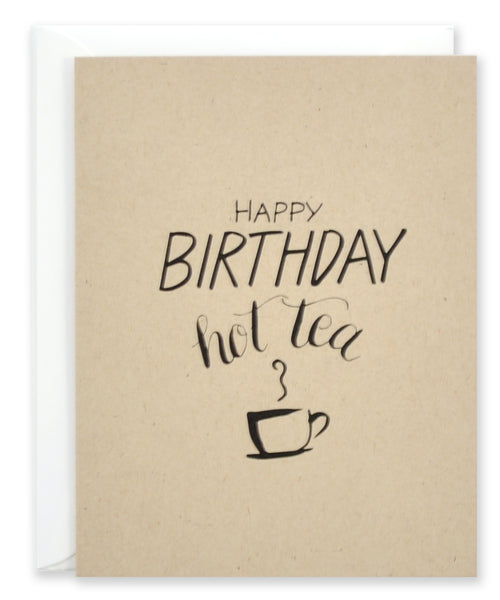 Happy Birthday Hot Tea - EAT Healthy Designs  - 1