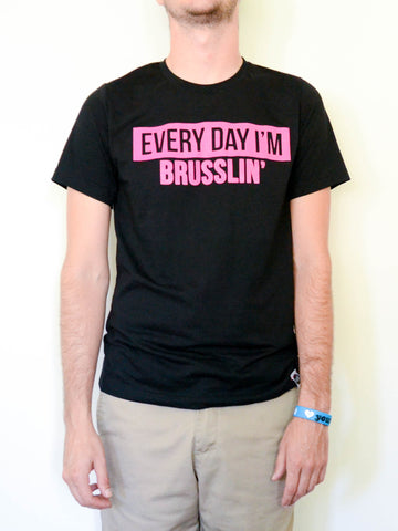 Pink Everyday I'm Brusslin' Tee (Men) - EAT Healthy Designs  - 1