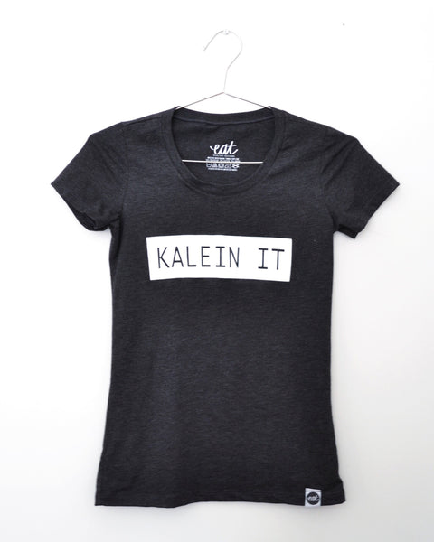 KALEIN IT Tee - EAT Healthy Designs  - 2