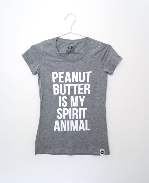 Peanut Butter is my Spirit Animal Tee - EAT Healthy Designs  - 1