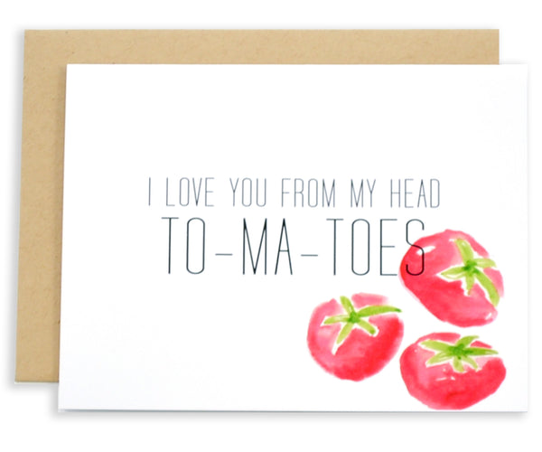 I Love You From My Head Tomatoes - EAT Healthy Designs  - 1