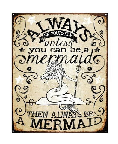 Always Be A Mermaid Vintage Vibe Tin Sign - GoGetGlam Boho Style