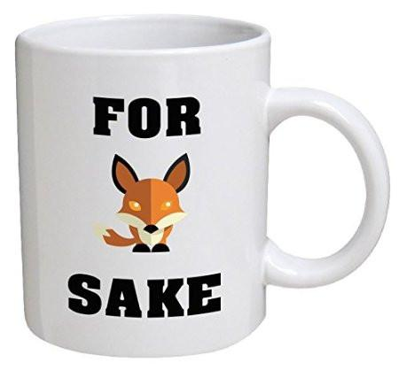 For Fox Sake Coffee Cup Mug-GoGetGlam