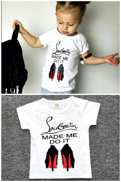 Baby Girls Louboutin Made Me Do It T-Shirt-GoGetGlam