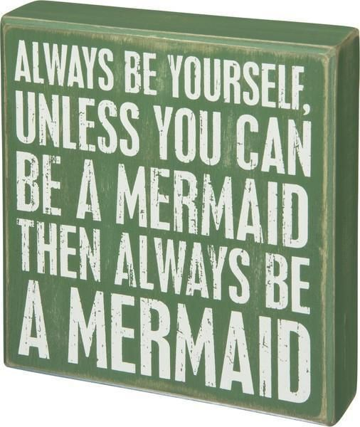 Be A Mermaid Wooden Box Sign-GoGetGlam