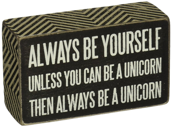 Be A Unicorn Wooden Box Sign - Boho Bohemian Decor
