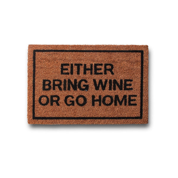 Bring Wine Or Go Home Coir Doormat - GoGetGlam Boho Style