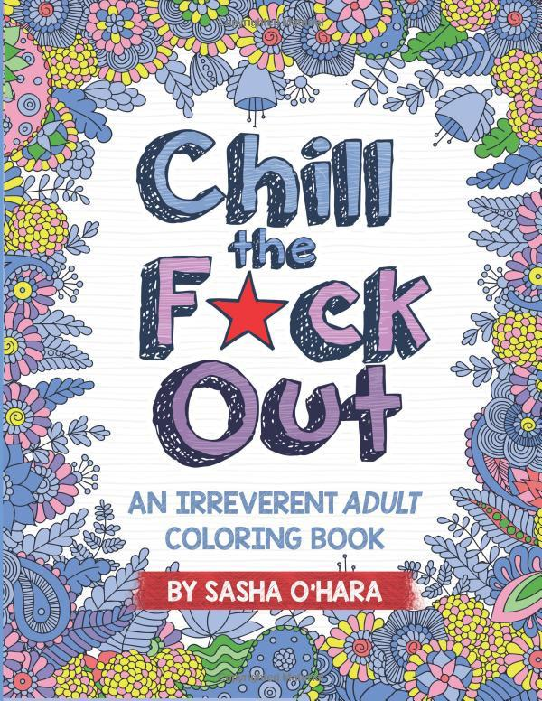 Chill the F Out Adult Coloring Book-GoGetGlam