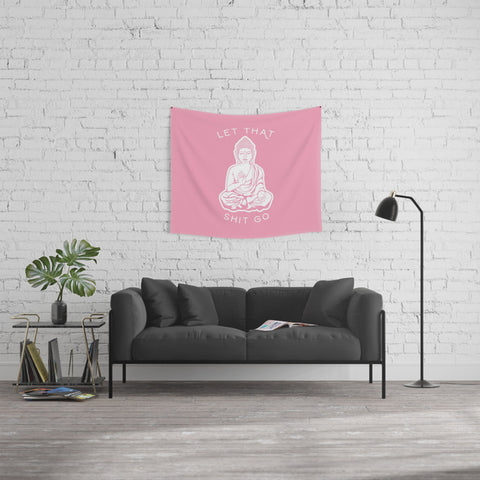 Let It Go Buddha Pink Fabric Wall Tapestry - Boho Bohemian Decor