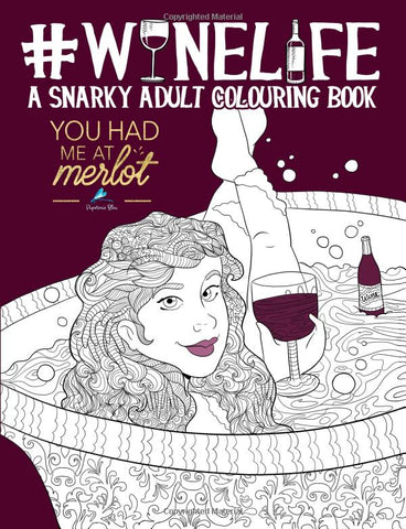 Wine Life: A Sarcastic Adult Colouring Book-GoGetGlam