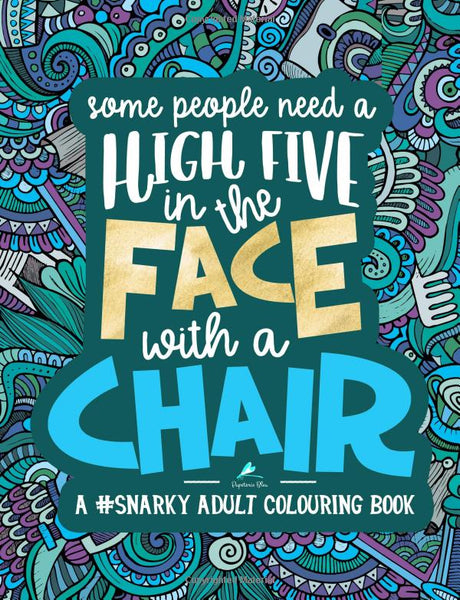 High Five In The Face With A Chair Adult Coloring Book - GoGetGlam Boho Style