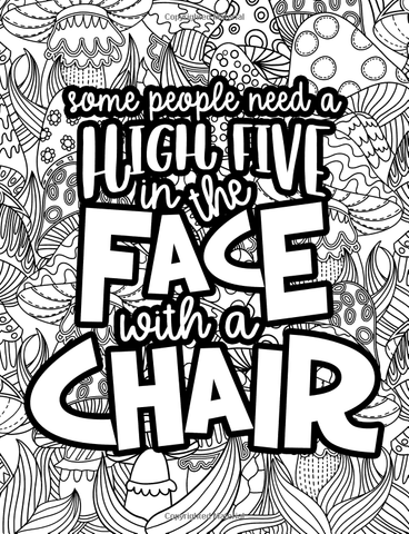 High Five In The Face With A Chair Adult Coloring Book-GoGetGlam