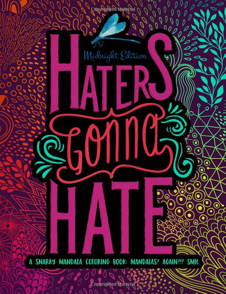 Haters Gonna Hate Adult Coloring Book - GoGetGlam Boho Style