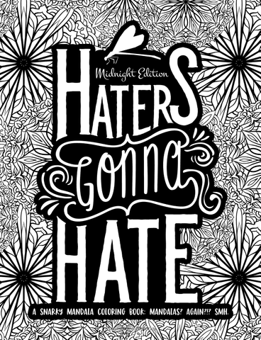 Haters Gonna Hate Adult Coloring Book-GoGetGlam
