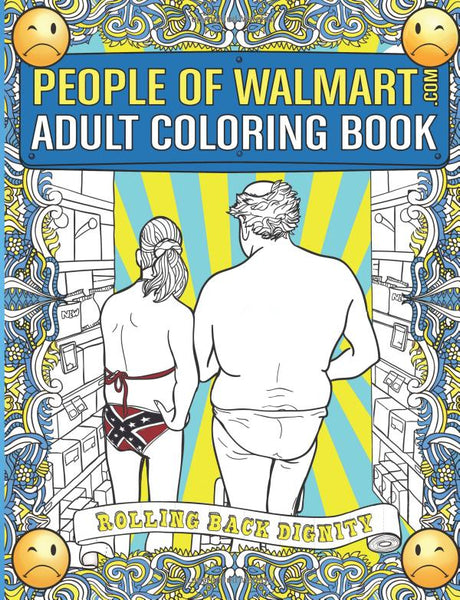 People of WALMART Inappropriate Adult Coloring Book-GoGetGlam