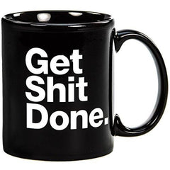 Get It Done Coffee Mug Cup-GoGetGlam